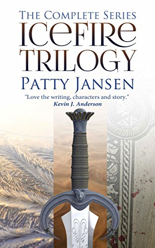 The Complete Series: IceFire Trilogy by Patty Jansen