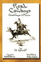 Real Cowboys: Grand Canyon to Mexico