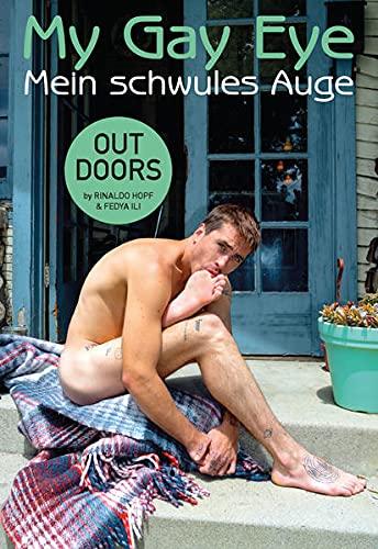 Mein schwules Auge / My Gay Eye: Outdoors. Das Jahrbuch der schwulen Erotik 18, 2021