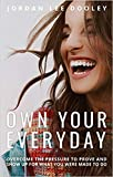 Jordan Lee Dooley's Own Your Everyday: Overcome the Pressure to Prove and Show Up for What You Were Made to Do-Hardcover best selling for Christian Women's Issues,Top sold new Launched 2019 release