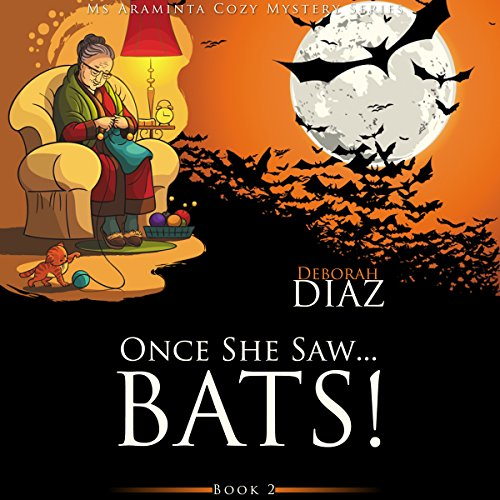 Once She Saw...Bats! audiobook cover art