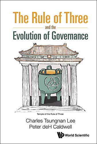 The Rule of Three and the Evolution of Governance (English Edition)