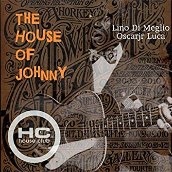 The House of Johnny