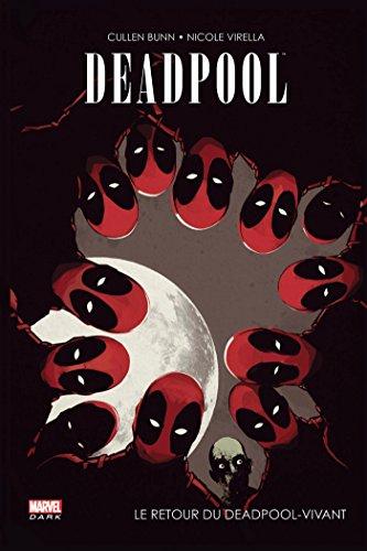 Deadpool : le retour du Deadpool vivant