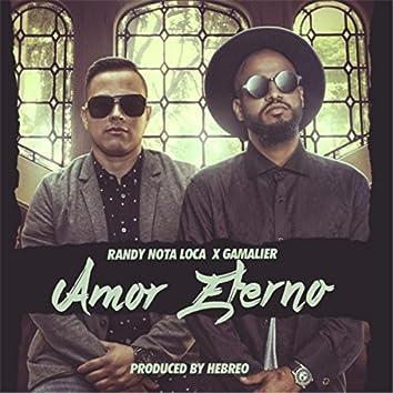 Amor Eterno (feat. Gamalier)