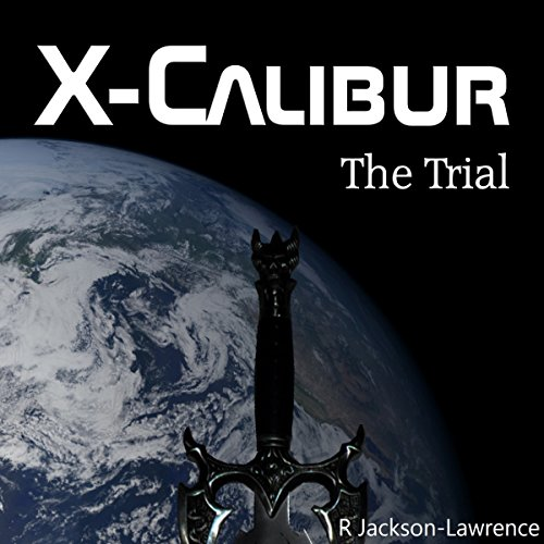 X-Calibur: The Trial audiobook cover art