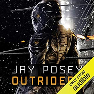 Outriders                   By:                                                                                                                                 Jay Posey                               Narrated by:                                                                                                                                 James Lindgren                      Length: 12 hrs and 10 mins     214 ratings     Overall 4.2