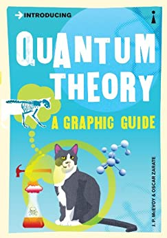 Introducing Quantum Theory: A Graphic Guide (Introducing...) by [J.P. McEvoy, Oscar Zarate]