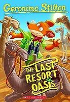 Geronimo Stilton #77: The Last Resort Oasis