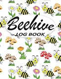 Beehive Log Book: Beekeeping Journal and Log, Beekeeper Log Book, Beekeeping Register Logbook