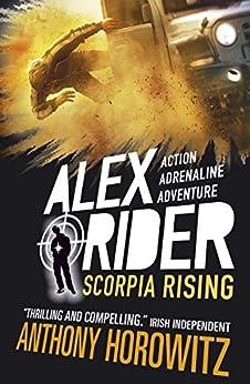 Scorpia Rising (Alex Rider Book 9) by [Anthony Horowitz]