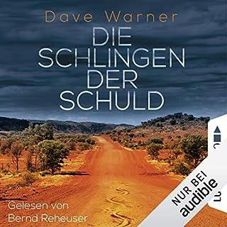 Die Schlingen der Schuld                   Autor:                                                                                                                                 Dave Warner                               Sprecher:                                                                                                                                 Bernd Reheuser                      Spieldauer: 15 Std. und 54 Min.     54 Bewertungen     Gesamt 3,9