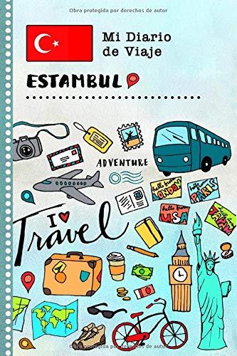Estambul Diario de Viaje: Libro de Registro de Viajes Guiado Infantil - Cuaderno de Recuerdos de Actividades en Vacaciones para Escribir, Dibujar, Afirmaciones de Gratitud para Niños y Niñas