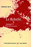 Le Rebelle (Tome 2)