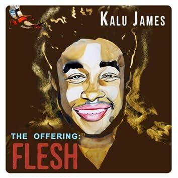 The Offering: Flesh