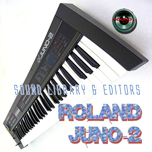 Save %29 Now! for ROLAND Alpha Juno-2 Large Original Factory & NEW Created Sound Library & Editors o...