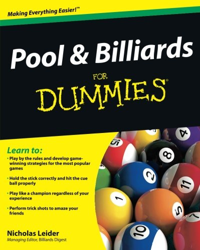 Compare Textbook Prices for Pool & Billiards For Dummies 1 Edition ISBN 9780470565537 by Leider, Nicholas
