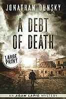 A Debt of Death (Adam Lapid Mysteries)