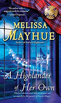 A Highlander of Her Own (Daughters of the Glen, Book 4) (The Daughters of the Glen) by [Melissa Mayhue]