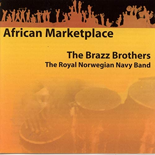 The Brazz Brothers feat. The Royal Norwegian Navy Band