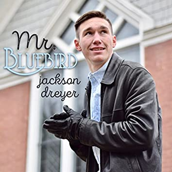Mr. Bluebird (The Cozy Sessions)