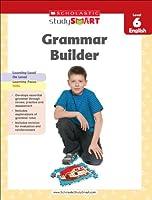 Scholastic Study Smart Grammar Builder: Level 6 English