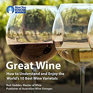 Great Wine: How to Understand and Enjoy the World's 10 Best Wine Varietals cover art