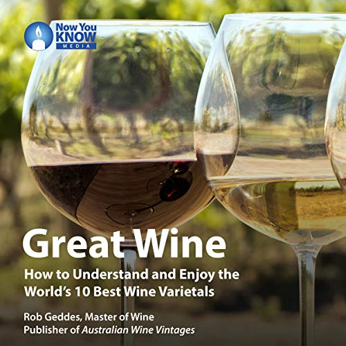 Great Wine: How to Understand and Enjoy the World's 10 Best Wine Varietals copertina