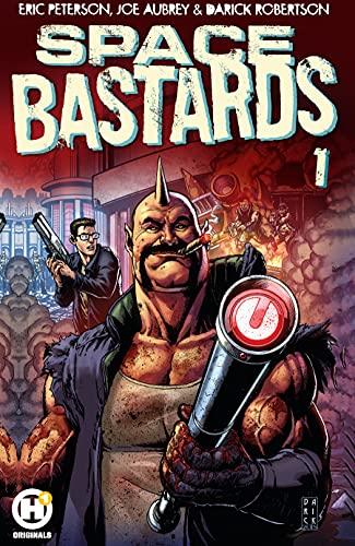Couverture du livre Space Bastards Vol. 1