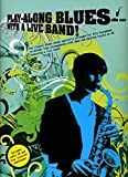 Play-Along Blues With A Live Band: Alto Sax (Book And CD) [Lingua inglese]