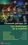 L'Economie politique - Numéro 76 Les révolutions de la mobilité (76)
