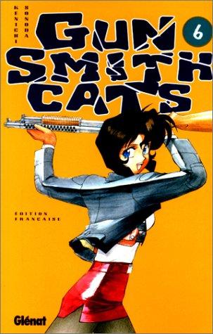 Gun Smith Cats, tome 6