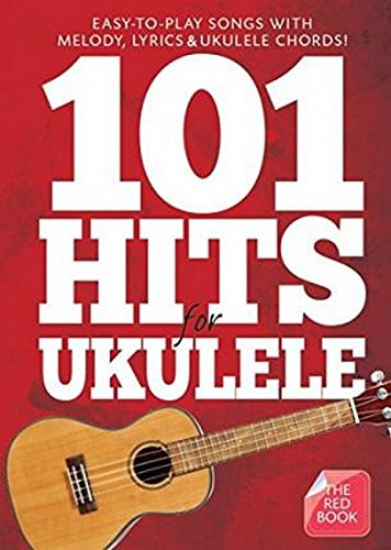 101 Hits For Ukulele Red Book Uke Book