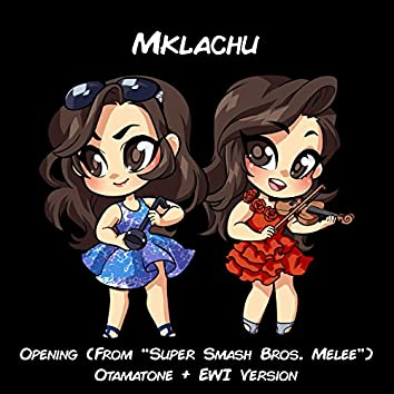 "Opening (From ""Super Smash Bros. Melee"") [Otamatone + EWI Version]"
