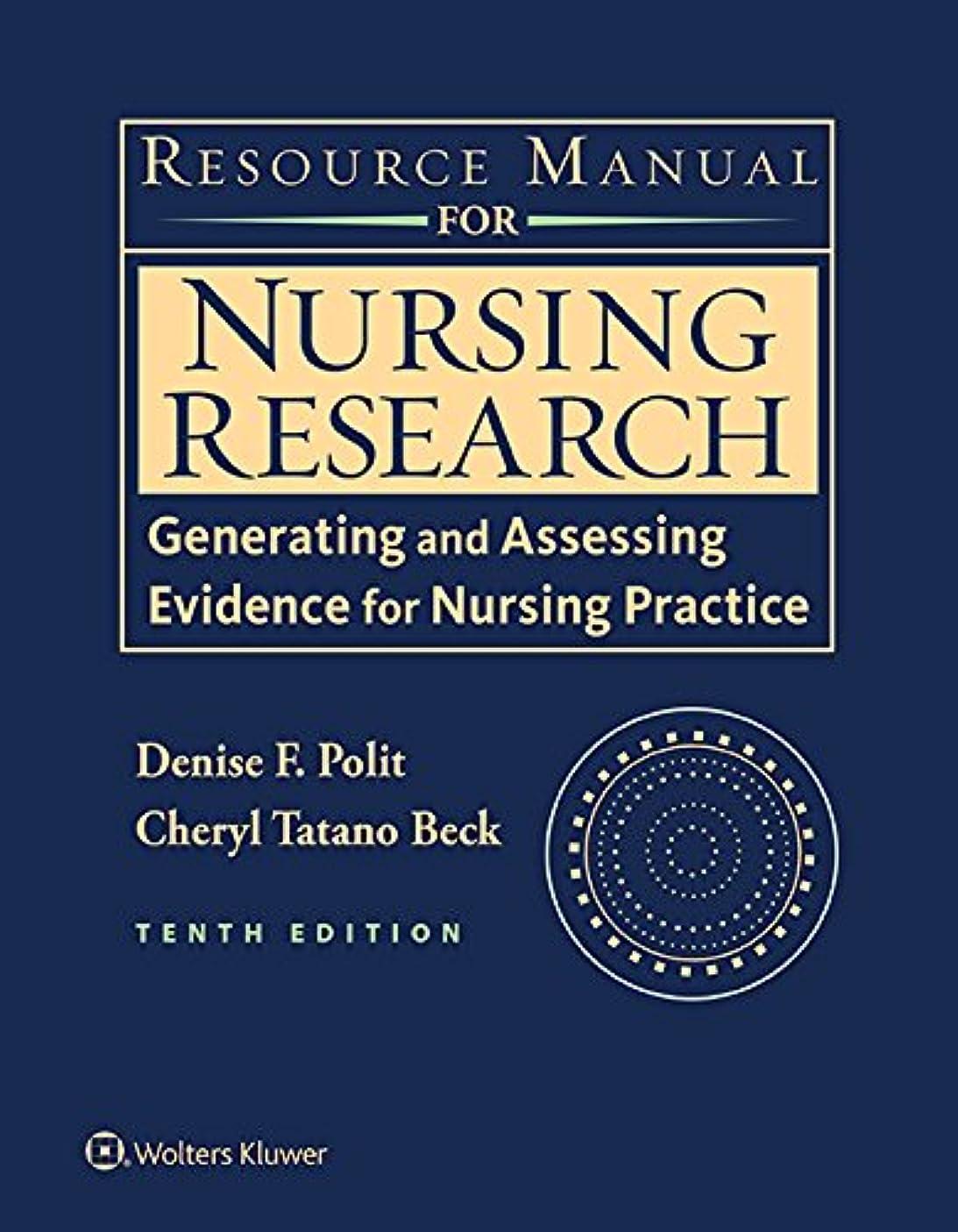 レベル発明封建Resource Manual for Nursing Research: Generating and Assessing Evidence for Nursing Practice (English Edition)