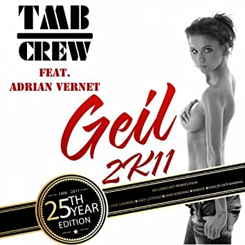 Geil 2K11 (feat. Adrian Vernet) [25th Year Edition]