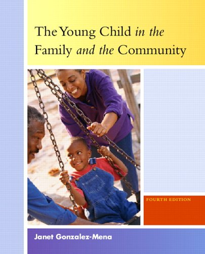 Young Child in the Family and the Community, The (4th Edition)