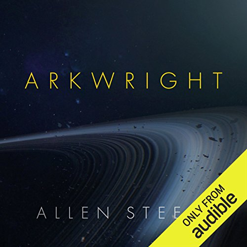 Arkwright                   By:                                                                                                                                 Allen Steele                               Narrated by:                                                                                                                                 Stephen Bel Davies                      Length: 11 hrs and 17 mins     420 ratings     Overall 4.1