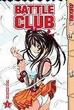 Battle Club Volume 1: v. 1
