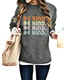 KIDDAD Be Kind Sweatshirt Women Funny Letter Print Top Blessed Long Sleeve Shirt Inspirational Graphic Pullover Top Blouse (Dark Gray-A, XXL)
