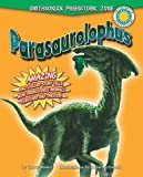 Parasaurolophus (Smithsonian Prehistoric Zone (Library))