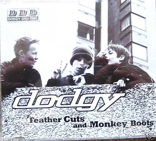 DODGY CD Single - Feather Cuts and Monkey Boots (mint)