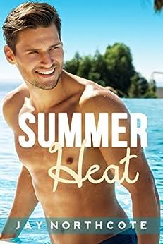 Summer Heat by [Jay Northcote]