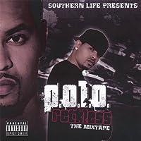 P.O.L.O. Reckless-the Mixtape