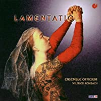 Lamentatio: Music for ...