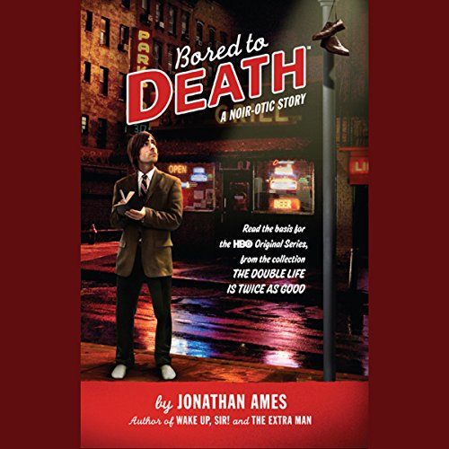 Bored to Death audiobook cover art