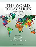 Russia and Eurasia 2020-2022 (World Today (Stryker))