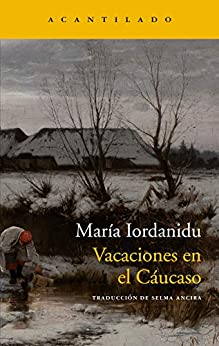 Vacaciones en el Cáucaso – María Iordanidu 51N8O3rHmHL._SY346_
