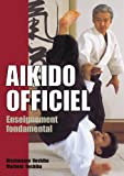 Aïkido officiel - Enseignement fondamental