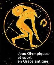 Jeux Olympiques et sport en Grèce antique
